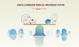 CINCO CONSEJOS PARA EL PROFESOR TUTOR