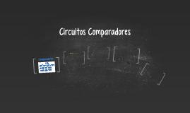 Circuitos Comparadores
