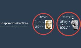Los primeros científicos