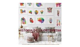Historia de la ortopedia