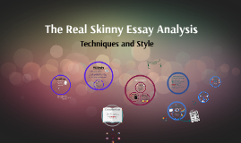 The Real Skinny Essay Analysis