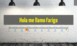 Hola me llamo Fariga