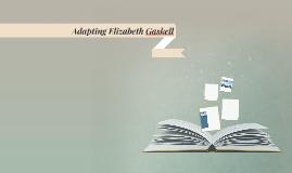 Adapting Elizabeth Gaskell