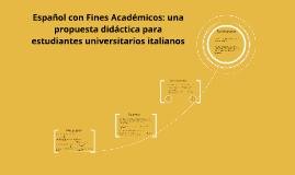 Copy of Español con Fines Académicos: una propuesta didáctica para e