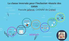 La classe inversée pour l'inclusion des EANA