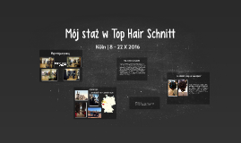 Mój staż w Top Hair Schnitt