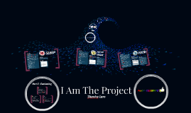 I AM THE PROJECT