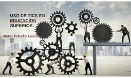 TICS EN EDUCACIÓN SUPERIOR.
