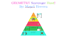Geometry Scavenger Hunt!