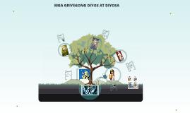 Copy of MGA GRIYEGONG DIYOS AT DIYOSA