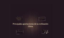 Principales aportaciones de la civilización China