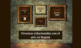 Personas relacionadas con el arte en Bogotá