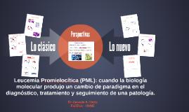 Leucemia Promielocítica (PML): cuando la biología molecular