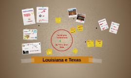 Louisiana e Texas