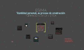 Copy of Identidad personal, su proceso de construcción