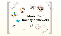 Music Craft holiday homework