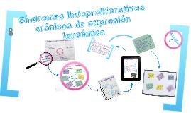 Copy of Síndromes linfoproliferativos crónicos de expresión leucémica