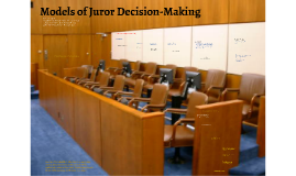 HPU - CRJ3200 - Juror Decision-Making