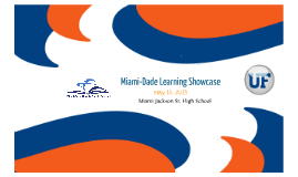 Copy of 2013 Miami-Dade Learning Showcase