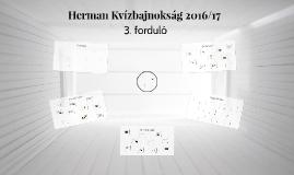 3Herman Kvízbajnokság 2016/17