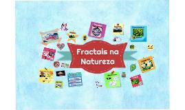 Fractais na Natureza