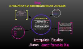 Antropologia Filosofica Janett Fernandez