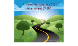 Information Literacy Assessment @ UVI