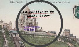 La Basilique du Sacré-Couer