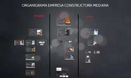 Copy of ORGANIGRAMA EMPRESA CONSTRUCTORA MEDIANA