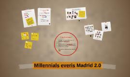 Millennials everis Madrid 2.0