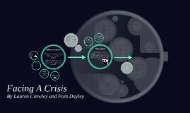 Facing A Crisis
