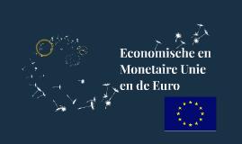 Economische en Monetarie Unie en de Euro