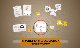 TRANSPORTE DE CARGA TERRESTRE