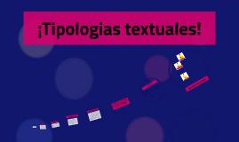 ¡Tipologias textuales!