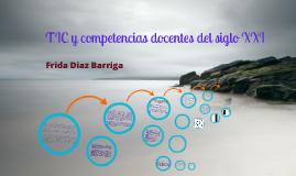 Copy of TIC Y COMPETENCIAS DOCENTES DEL SIGLO XXI