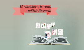 El ruiseñor y la rosa. Análisis literarios