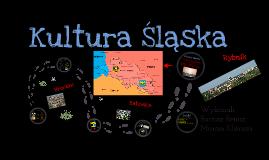 Kultura Śląska