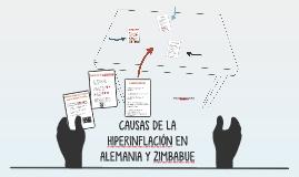 CAUSAS DE LA HIPERINFLACIÓN EN ALEMANIA Y ZIMBABUE