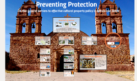 Preventing Protection: On-the-ground barriers to effective cultural property policy in Bolivia and Belize