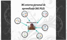 Mi entorno personal de aprendizaje (MI PLE)