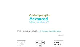 ADVANCED (CAE) 1.3 Serious Consideration