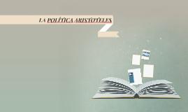 LA POLÍTICA ARISTOTELES