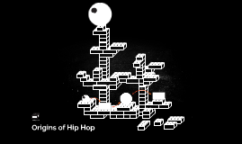 Origins of Hip Hop