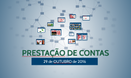 PRESTAÇÃO DE CONTAS - 29 de OUTUBRO de 2016