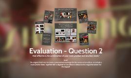 Evaluation - Question 2