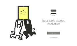 Be the first for beta tests!