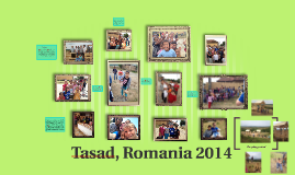Tasad, Romania 2014