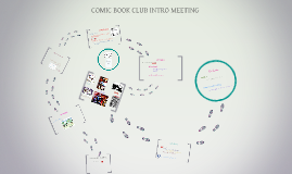 COMIC BOOK CLUB INTRO MEETING