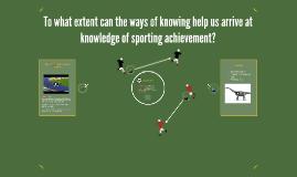 TOK presentation - sporting knowledge