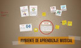 AMBIENTE DE APRENDIZAJE MUSICAL